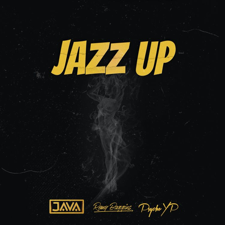 "DJ Java & Remy Baggins - ""Jazz Up"" Featuring PsychoYP"