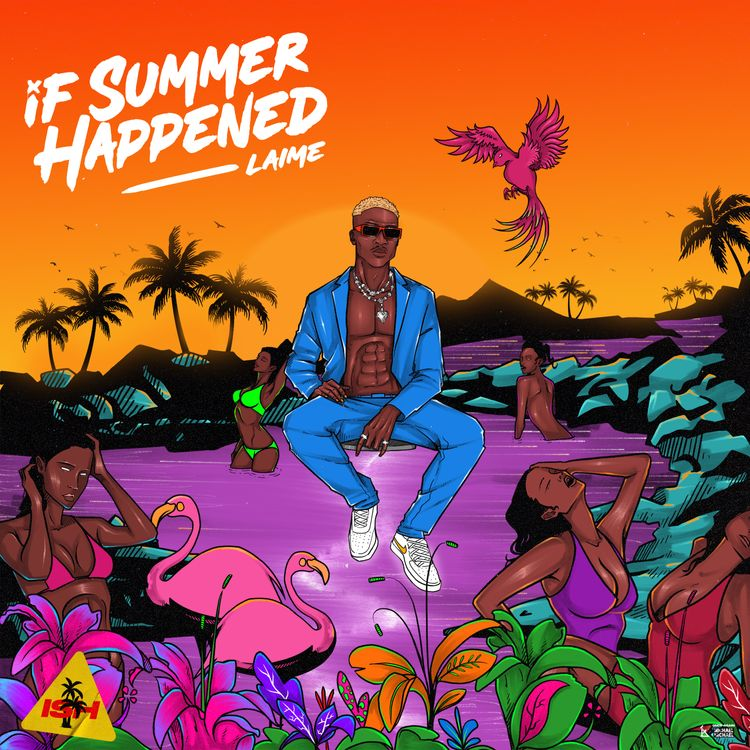 """Laime - """"If Summer Happened"""" (EP)"""