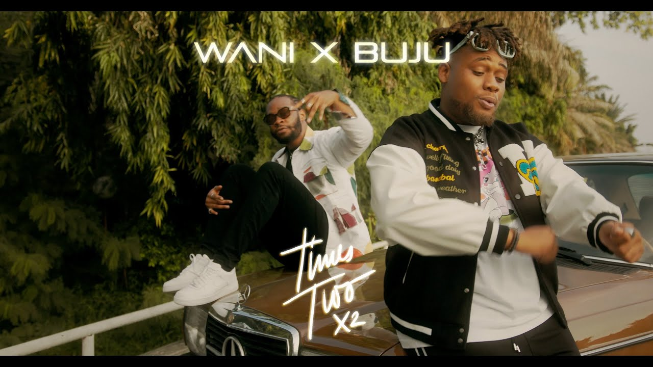 """WANI & Buju Deliver the official music video for """"Times Two"""""""