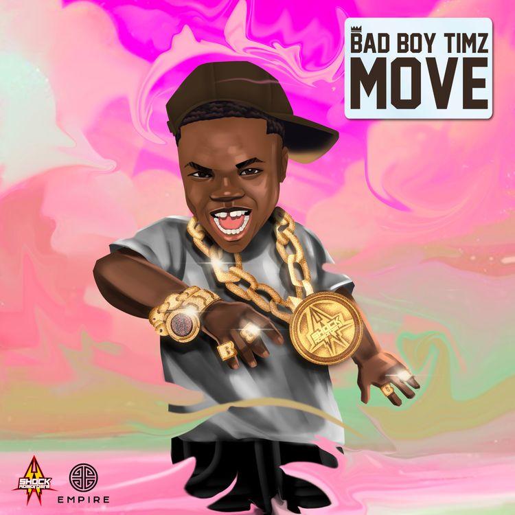 """Bad Boy Timz - """"Move"""""""