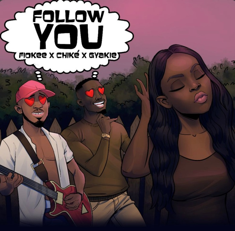 """Fiokee Taps Chike and Gyakie For Sizzling Number, """"Follow You"""""""