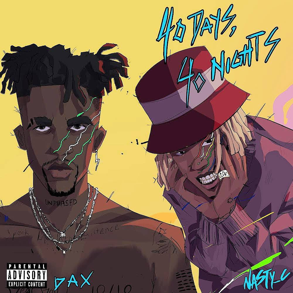 """Nigerian Rapper Dax Links Up with South African Rapper, Nasty C On Sizzling Single, """"40 Days, 40 Nights"""""""